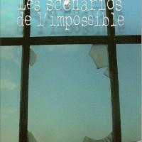 Les scénarios de l'impossible